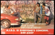 Poster of He's got a killer car...killer clothes...and a killer disease? A.I.D.S. is everyone's concern.