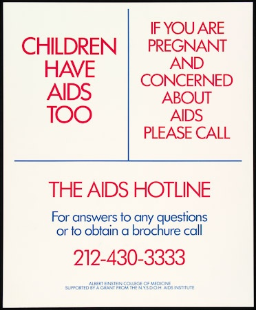 Poster of Children have AIDS too. If you are pregnant and concerned about AIDS please call.