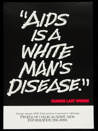 "Poster of ""AIDS is a white man's disease."""