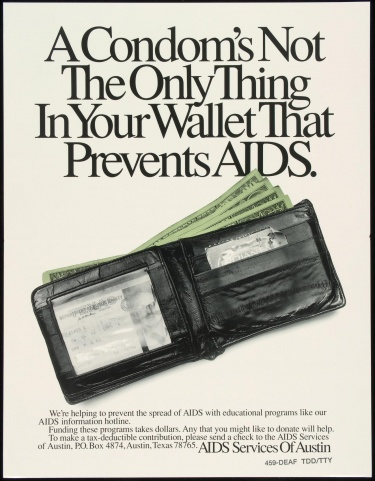 Poster of Condom's not the only thing in your wallet that prevents AIDS.