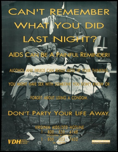 Poster of Can't remember what you did last night? AIDS can be a painful reminder!