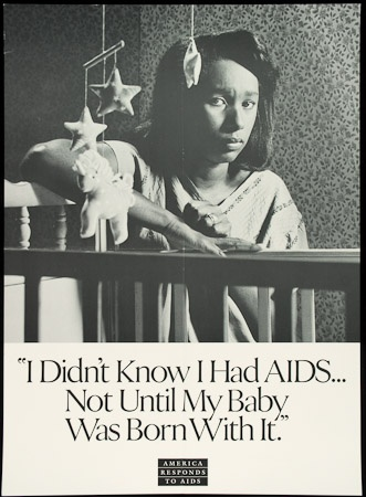 Poster of I didn't know I had AIDS ... Not until my baby was born with it