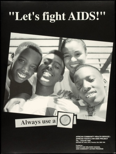 "Poster of ""Let's fight AIDS!"" Always use a [condom]."