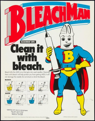 Poster of Bleachman. Bleachman says: Clean it with bleach.