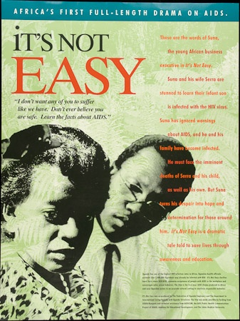 Poster of It's Not Easy. Africa's first full-length drama on AIDS.