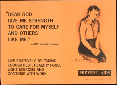 "Poster of ""Dear God give me strength to care for myself and others like me"" --AIDS infected person"