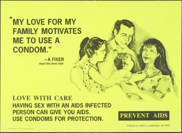 "Poster of ""My love for my family motivates me to use a condom"" - a fixer, injecting drug user"