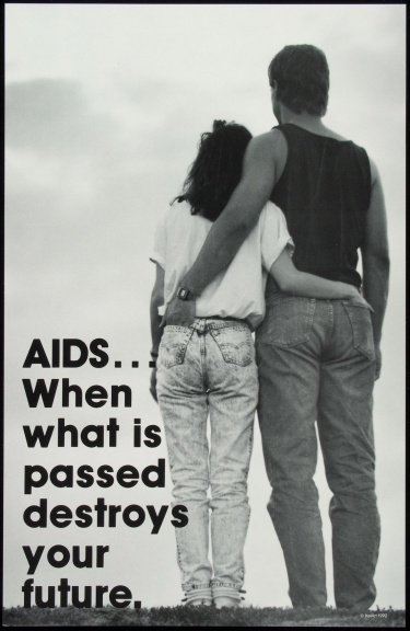 Poster of AIDS... When what is passed destroys your future.