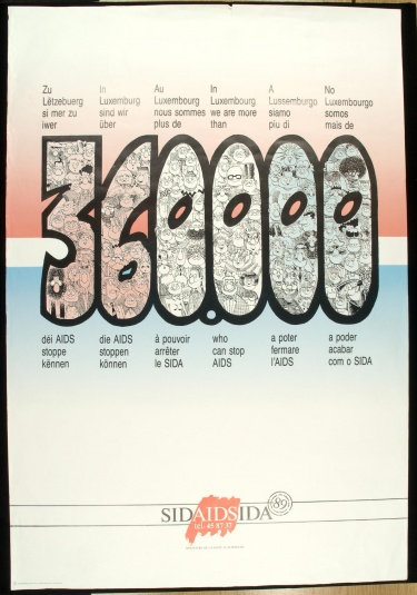 Poster of In Luxembourg we are more than 360,000 who can stop AIDS.