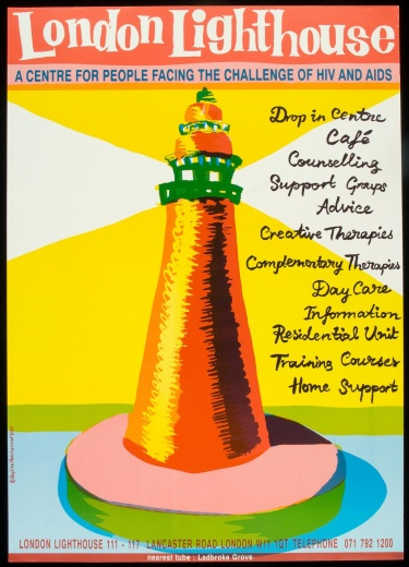Poster of London Lighthouse. A centre for people facing the challenge of HIV and AIDS