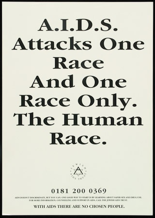 Poster of A. I. D. S. attacks one race and one race only. The human race.