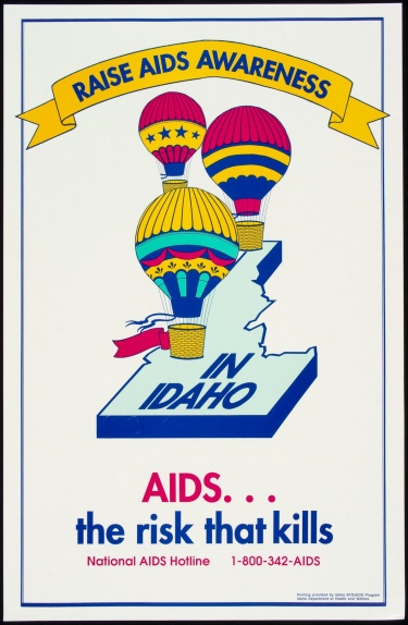 Poster of Raise AIDS awareness in Idaho. AIDS. . . the risk that kills