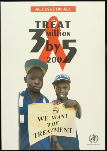 Poster of Access for all. Treat 3 million by 2005. We want the treatment.